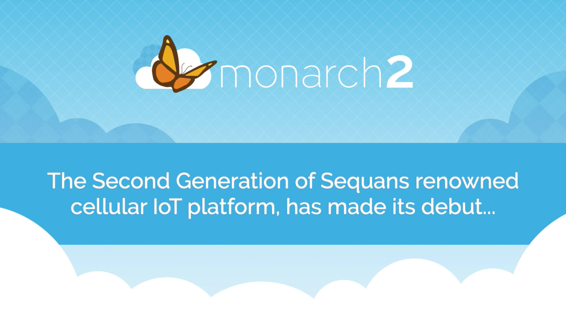 The Second Generation of Sequans Renowned Cellular IoT Platform